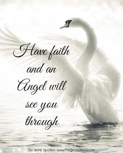 Have faith and an angel will see you through.  #angel #faith #quotes #see #through