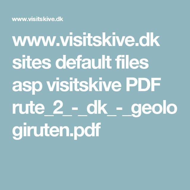 www.visitskive.dk sites default files asp visitskive PDF rute_2_-_dk_-_geologiruten.pdf