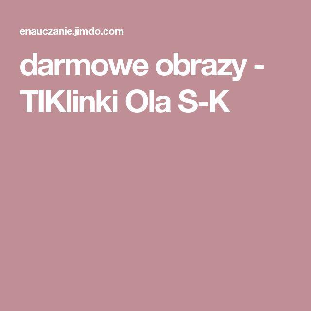 darmowe obrazy - TIKlinki Ola S-K