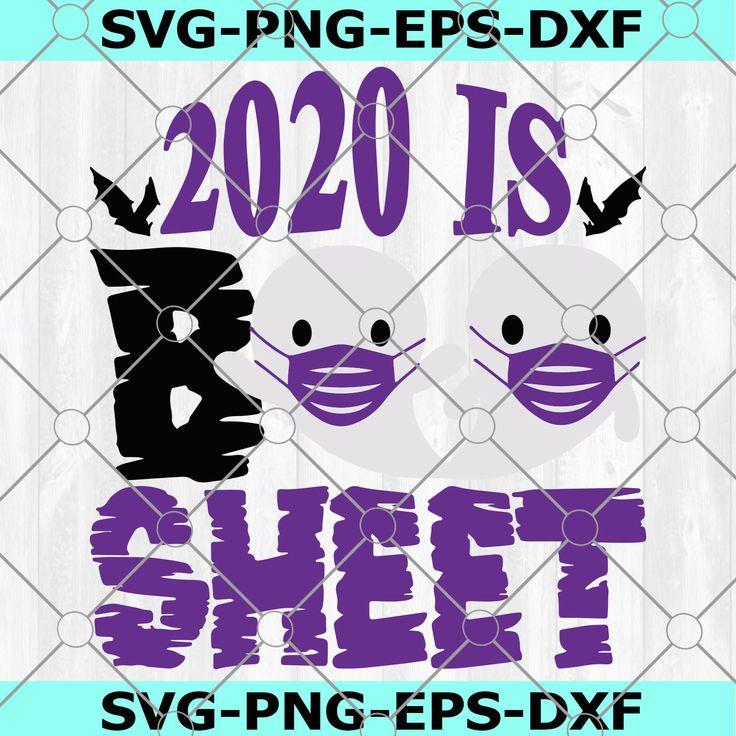 2020 is Boo Sheet SVG, SVG files, Halloween SVG, Cricut