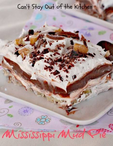 Mississippi Mud Pie is sensational! This luscious dessert has a nutty crust, a cream cheese layer, then a chocolate pudding layer, topped with Cool Whip, a sprinkling of nuts and chocolate curls. Mississippi Mud Pie is a chocolate lover's delight for real! (Pinned 7.18k) | Can't Stay Out of the Kitchen