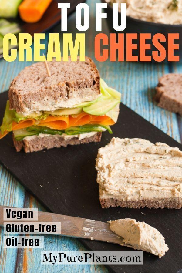 5 Minute Tofu Cream Cheese Recipe Vegan Recipes Healthy Vegan Junk Food Easy Vegan Dinner