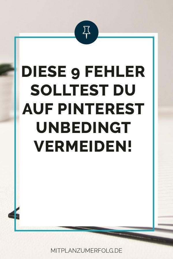9 übliche Fehler auf Pinterest und wie Du sie vermeidest – Katharina Lewald | Online Marketing & Business Tipps