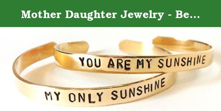 Mother Daughter Jewelry - Best Friend Brass Bracelets - You Are My Sunshine My Only Sunshine. Size is 6 inches long and 1/4 wide. This set of You are my sunshine and My only sunshine bracelets make great best friend bracelets or mother daughter jewelry. This is for two bracelets as shown. I do all of my own hand stamping so your text placement may vary slightly from the photos shown. These brass bracelets look good alone or stacked with other bracelets. Keep one for yourself and give the...