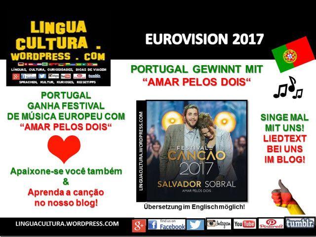 """Música Portuguesa ganha EUROVISION 2017 (Festival de Canções da Europa) com """"Amar pelos dois"""". APRENDA A CANTAR A MÚSICA NONOSSO BLOG!"""