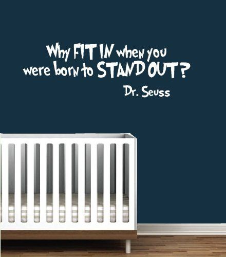 dr seuss wall decals: why fit in when you were born to stand out
