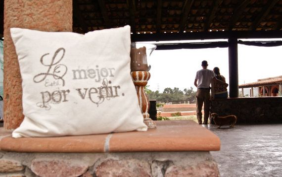 """""""Lo Mejor Está Por Venir"""" Funda Para Cojín """"The Best is Yet to Be"""" """"The Best is Yet to Be"""" Pillow Cover"""