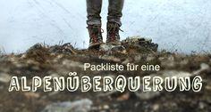 Ihr plant eine Alpenüberquerung auf dem E5? Hier findet ihr eine erprobte und komprimierte Packliste für eine Alpenüberquerung - speziell für Frauen!