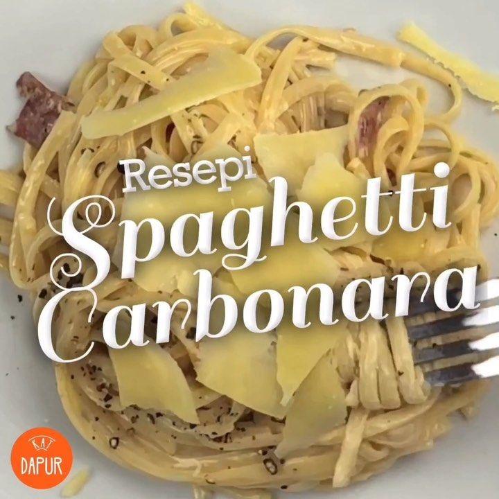 Resepi Spaghetti Carbonara Ini Pun Antara Resepi Terawal Kita Belajar Masak Jom Cuba Hujung Minggu Ni Sesama Jom Baha Spaghetti Carbonara Food Carbonara