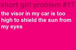 there's more of these to come...: Shorts People Problems, Cars, My Life, Truths, So True, Really Shorts Girls Problems, Short Girls, Short Girl Problems, True Stories