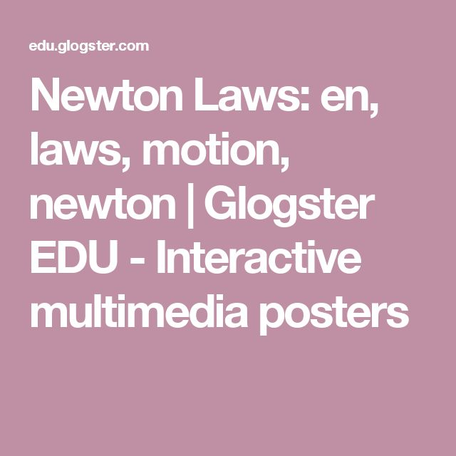 an introduction to the analysis of newtons three laws of motion Understand newton's third law of motion apply newton's third law to define   vectors with magnitude, direction, and units during the analysis of a situation.