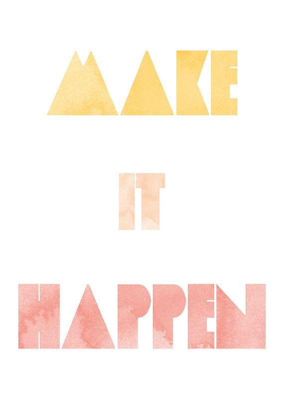 vapor*qualquer: Office, Mantra, Watercolor Font, Dream Quote, Makeithappen, Motivation Quote
