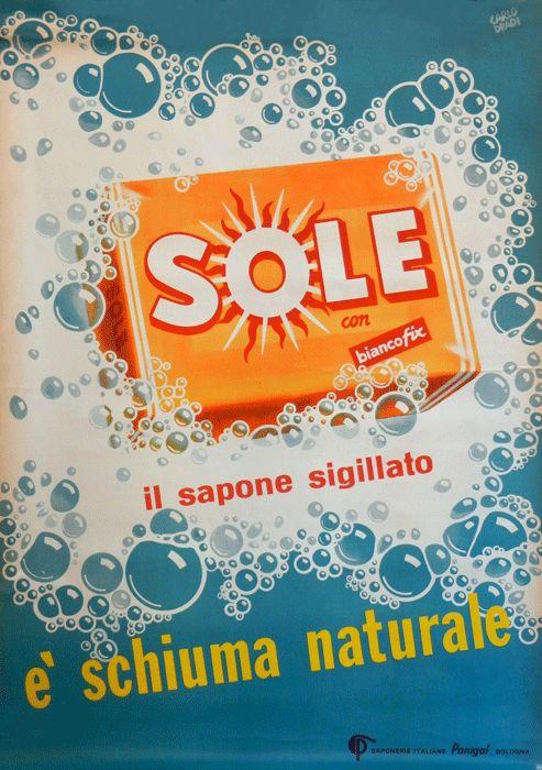 """""""SOLE il sapone sigillato. è schiuma naturale""""  Progetto grafico di Carlo Dradi (1908 - 1982) e Massimo Dradi."""