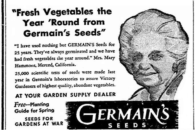 """Ad for Germain's seeds, published in the Riverside Daily Press newspaper (Riverside, California), 24 March 1944. Read more on the GenealogyBank blog: """"WWII Victory Gardens: Family History & War Food Rations."""" http://blog.genealogybank.com/wwii-victory-gardens-family-history-war-food-rations.html"""