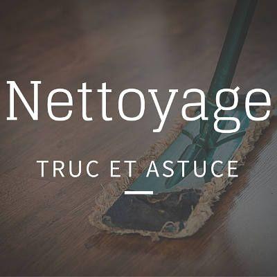 Truc nettoyage