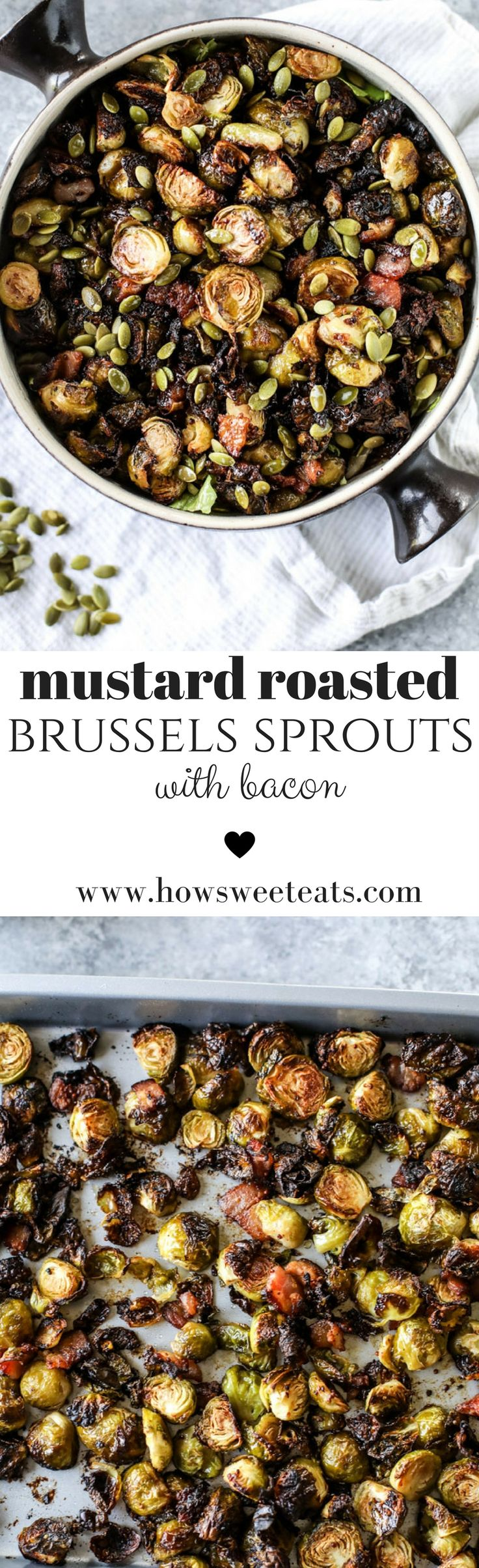 Mustard Roasted Brussels Sprouts with Bacon I howsweeteats.com @howsweeteats #thanksgiving