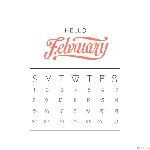 Hello February. I have a Feeling you'll be a good month. #february #2015 #hellofebruary
