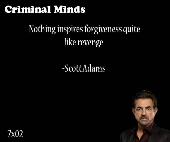 Nothing inspires forgiveness quite like revenge Scott Adams said by