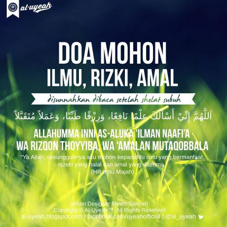 Al Uyeah: Doa Agar Dikaruniai Ilmu, Rezeki dan Amal