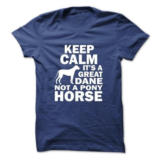 A Great Dane not a… https://www.sunfrog.com/Pets/A-Great-Dane-not-a-Pony-Horse.html?64708