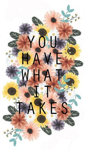 YOUHAVEWHATITTAKES