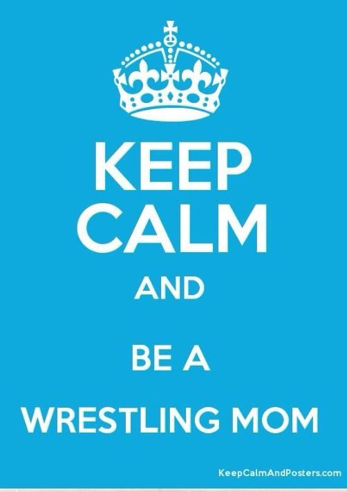 Wrestling mom...But I am anything but calm!! haha