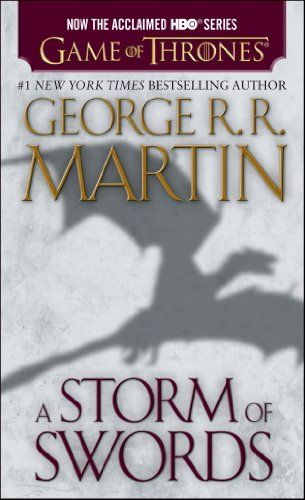 A Storm of Swords: A Song of Ice and Fire: Book Three « LibraryUserGroup.com – The Library of Library User Group