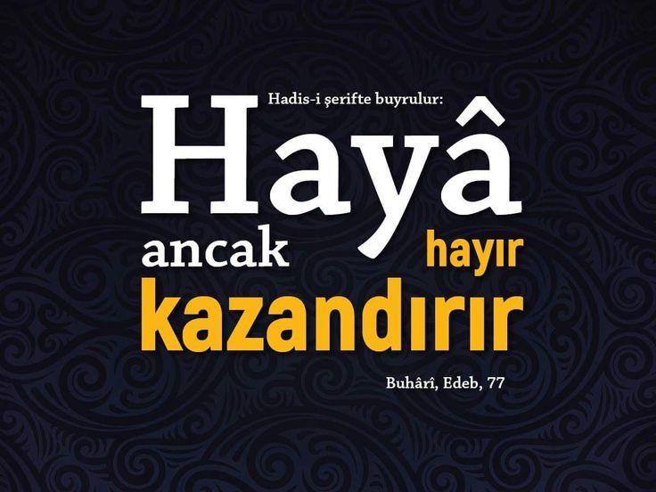 Hayâ.   #haya #iman #islam #hadisler #edeb #ilmisuffa