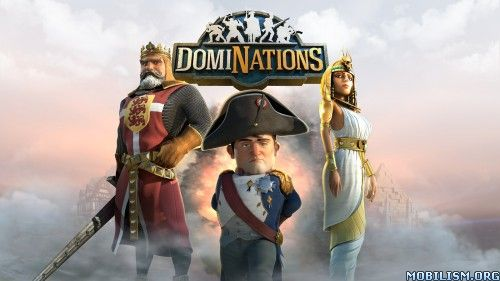 DomiNations v3.5.350 [Mod]Requirements: 4.0.3 and upOverview: DomiNations is an epic combat strategy game of advancement, exploration, and conquest from legendary game designer Brian Reynolds. Choose your Nation from among the greatest civilizations...