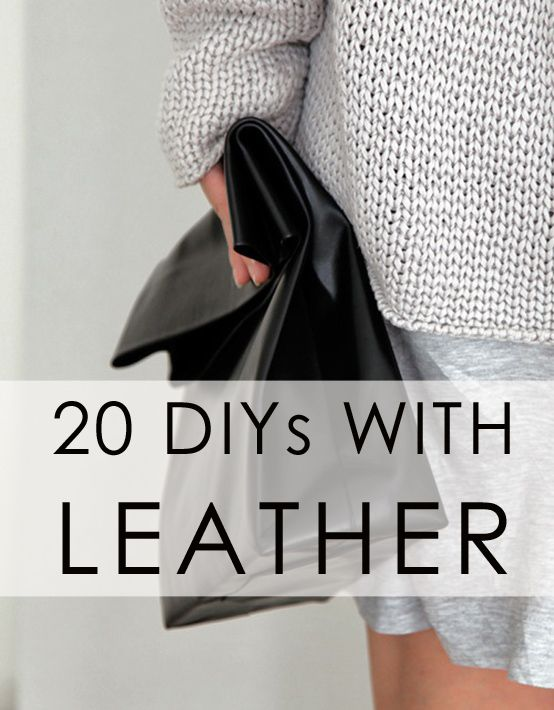 20 DIYs with leather