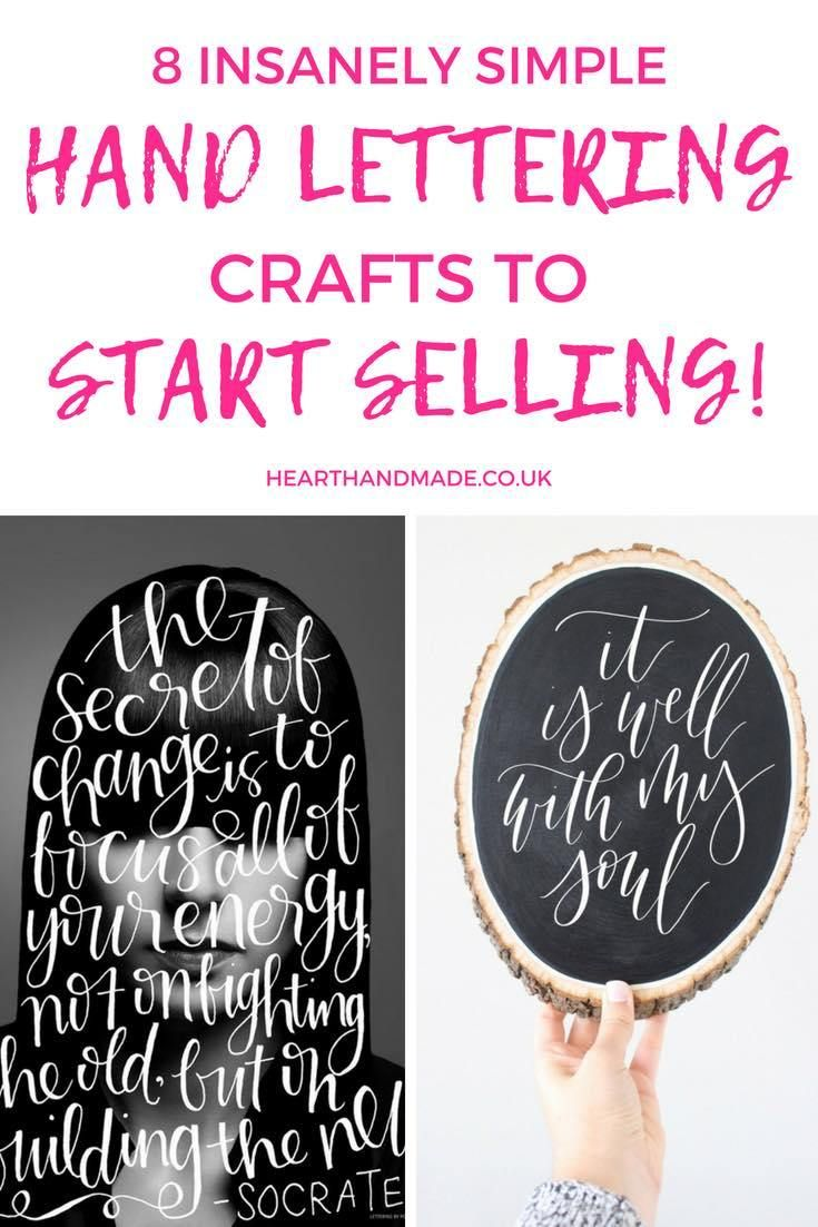 8 Insanely Simple Hand Lettering Crafts To Sell Hand Lettering Business Things To Sell Lettering