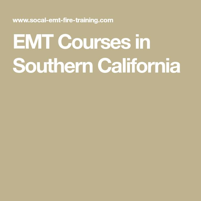 EMT Courses in Southern California