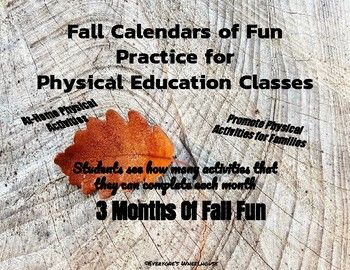 Students see how many activities they can complete in one month. Calendars for September, October, and November with 20 days of activities for each included. Students have fun being active outside of school.