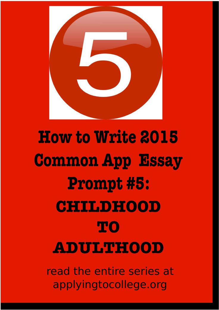college common application essay prompt Need help with the 2017-18 common app essay stacey brook, founder of college essay academy, breaks down all you need to know about this year's prompts.
