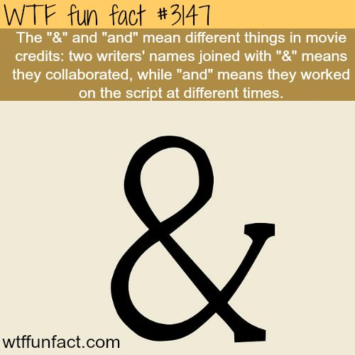 "WTF fun fact #3147 ~ The different meanings of ""&"" and ""and"" in movie credits"