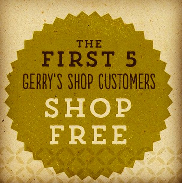 Get in as 1 of the first 5 shoppers in Gerry's Shop to buy product & get your order FREE. Sign up to hear first when we open - not long to go now! Www.gerrys.co.nz