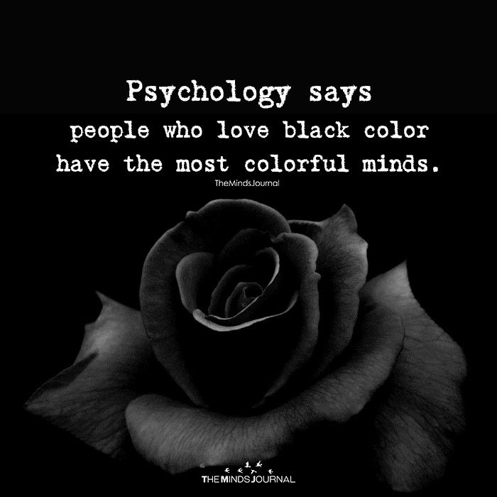 i do...i love black and my mind is really colourful