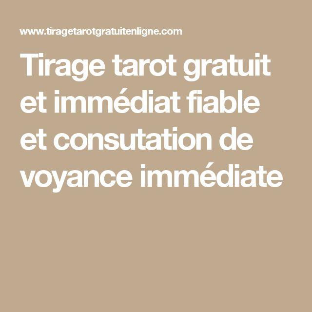 Tirage tarot gratuit et immédiat fiable et consutation de voyance immédiate