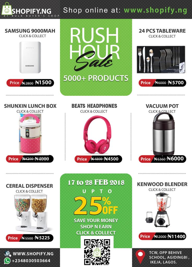 You don't want to miss our Rush Hour Sale! Over 5000+ products are selling for a discount price up to 25% off. Samsung PowerBank for ₦1500, Beat HeadPhones for ₦4500, Kenwood Blender for ₦11400, and more. Shop now on ShopifyNigeria https://www.shopify.ng/  #Ecommerce #Business
