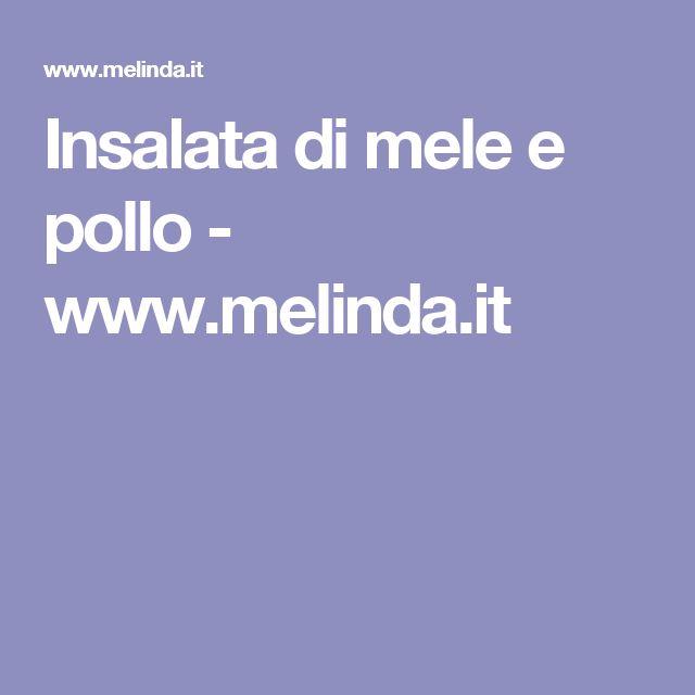 Insalata di mele e pollo - www.melinda.it