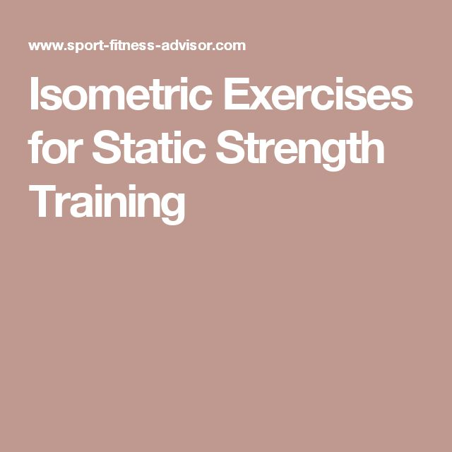 Isometric Exercises for Static Strength Training