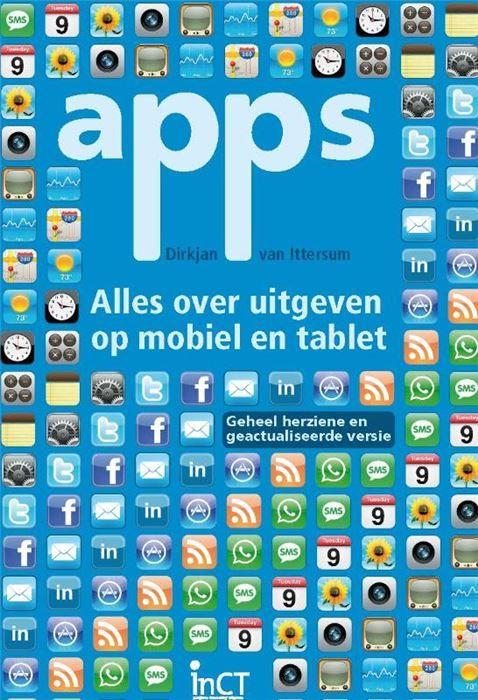 Apps  Mobiele telefoons als iPhone en Android en tablets zoals de iPad zijn op dit moment hot. Het zijn volgens velen de media van de toekomst. Maar wat kun je er als uitgever mee? Wat zijn apps en wat komt er kijken bij het ontwikkelen van apps? Wat is het verschil met een mobiele site en hoe verdien je geld met apps? Welke platforms zijn er en waar moet je rekening mee houden? Allemaal vragen waar uitgevers mee worstelen.In dit boek geeft Dirkjan van Ittersum in heldere taal antwoorden op…