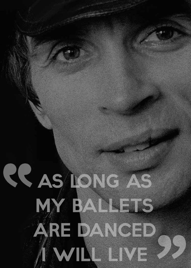 Rudolf Nureyev quotes