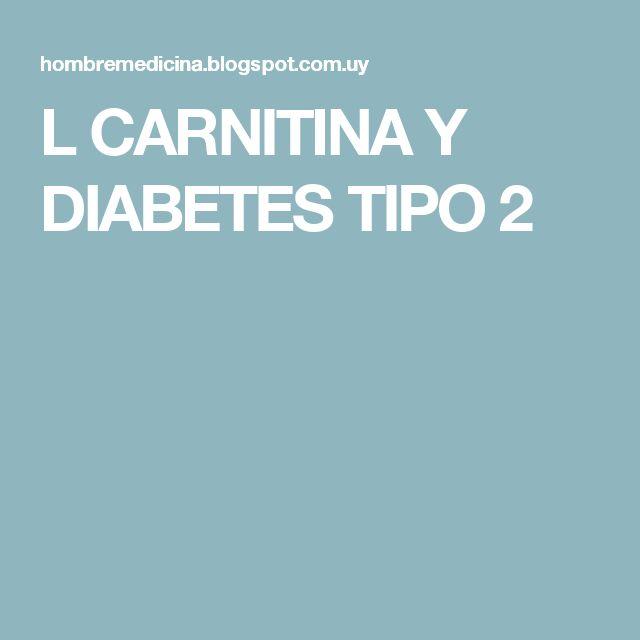 L CARNITINA Y DIABETES TIPO 2