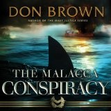 The Malacca Conspiracy (Audible Audio Edition)By Don Brown