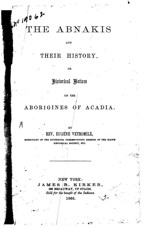 The Abnakis and their history, or, Historical n... - cover - Early Canadiana Online   SEE   DIAGO DATEBASE FOLR PIC TAT DIT TRAFER
