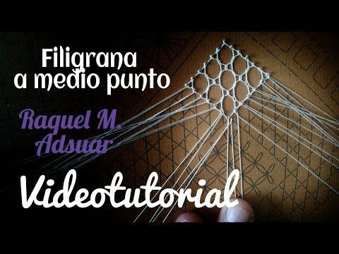 Punto Filigrana a medio punto. Encaje de Bolillos (nivel intermedio) - YouTube