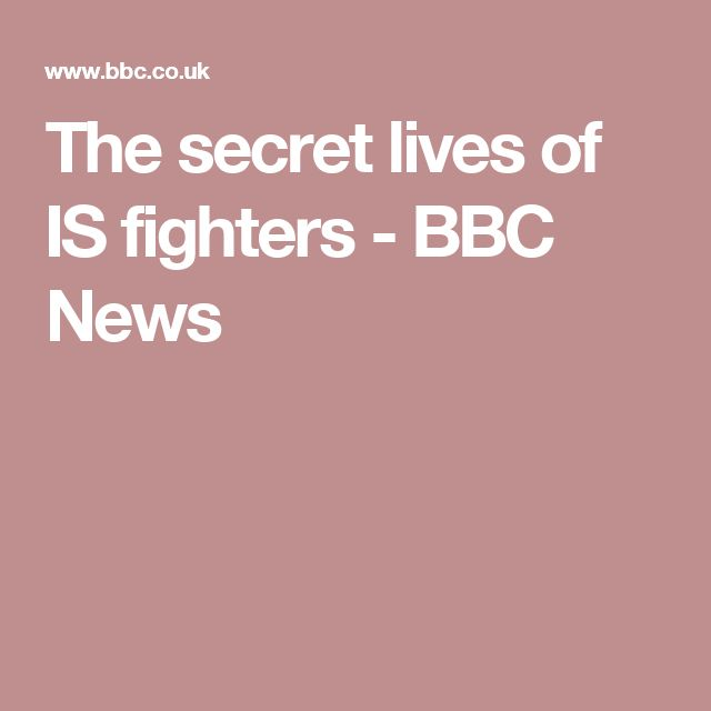 The secret lives of IS fighters - BBC News
