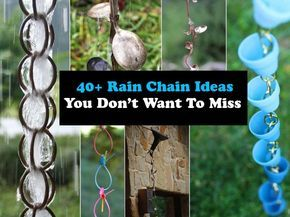 40+ Rain Chain Ideas -You Don't Want To Miss Here is a great and simple decoration that you can do it yourself for your garden. Have you heard of rain chai