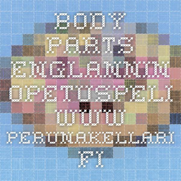 Body parts. Englannin opetuspeli  www.perunakellari.fi